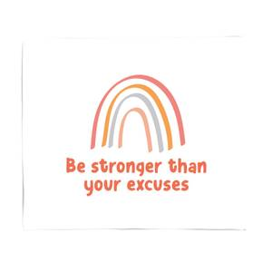 Be Stronger Than Your Excuses Bed Throw