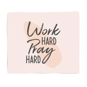 Work Hard Pray Hard Bed Throw