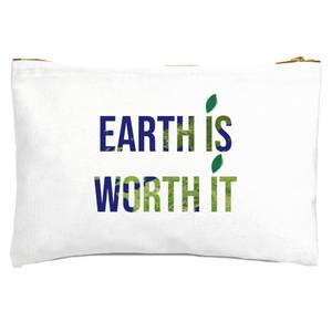 Earth Is Worth It Zipped Pouch
