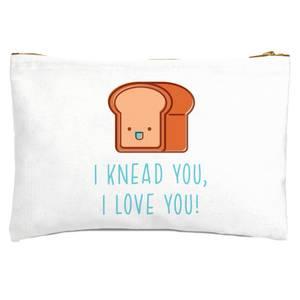 I Knead You I Love You Zipped Pouch