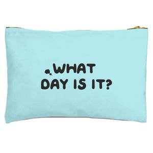 What Day Is It? Zipped Pouch