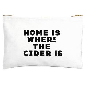 Home Is Where The Cider Is Zipped Pouch