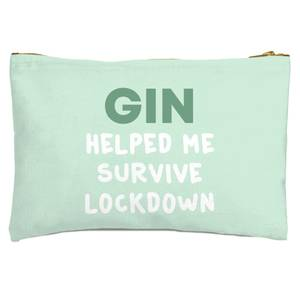 Gin Helped Me Survive Lockdown Zipped Pouch