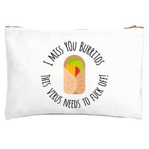 I Miss You Burritos Zipped Pouch