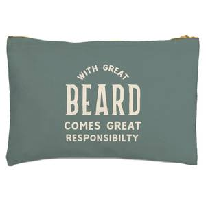 With Great Beard Comes Great Responsibility Zipped Pouch