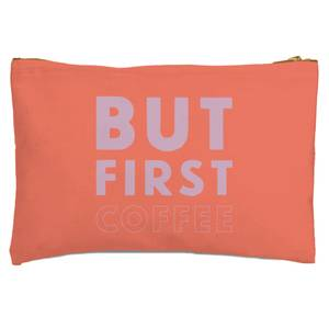 But First Coffee Zipped Pouch