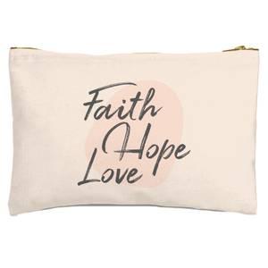 Faith Hope Love Zipped Pouch