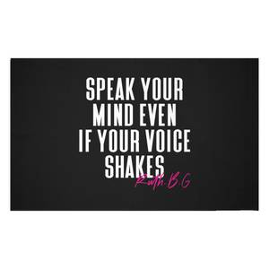 Speak Your Mind Even If Your Voice Shakes Woven Rug