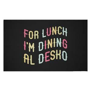 For Lunch I'm Dining Al Desko Woven Rug