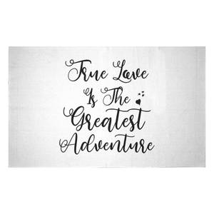 True Love Is The Greatest Adventure Woven Rug
