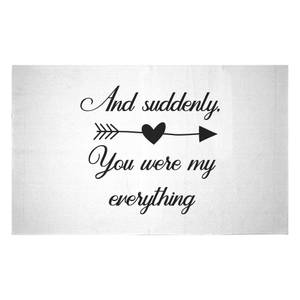 And Suddenly, You Were My Everything Woven Rug