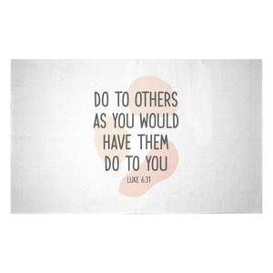 Do To Others As You Would Have Them Do To You Woven Rug