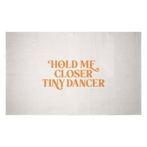 Hold Me Closer Tiny Dancer Woven Rug