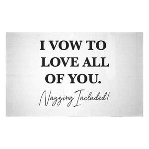 I Vow To Love All Of You. Nagging Included Woven Rug