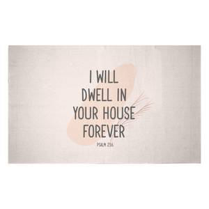 I Will Dwell In Your House Forever Woven Rug