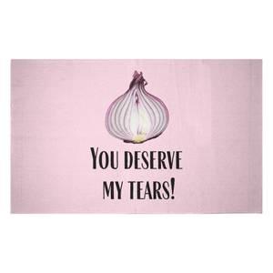 You Deserve My Tears Woven Rug