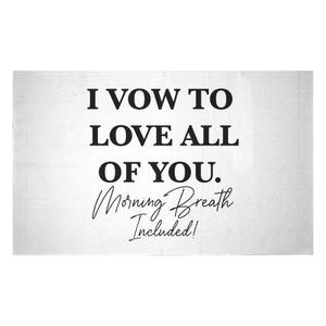 I Vow To Love All Of You. Morning Breath Included Woven Rug
