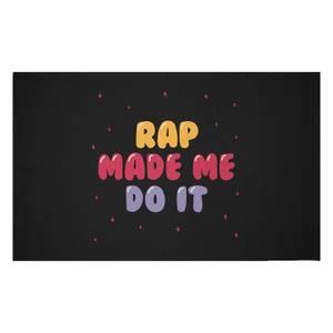 Rap Made Me Do It Woven Rug