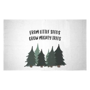 From Little Seeds Grow Mighty Trees Woven Rug
