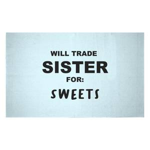 Will Trade Sister For Sweets Woven Rug