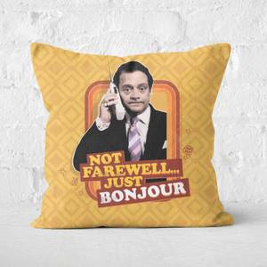 Only Fools And Horses Not Farewell... Just Bonjour Square Cushion