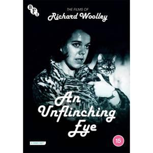 An Unflinching Eye: The Films of Richard Woolley