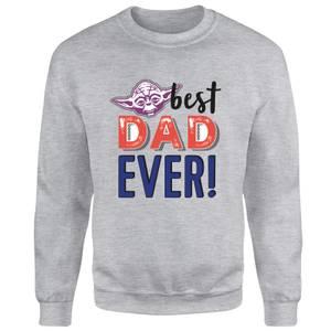 Best Dad Ever! Sweatshirt - Grey