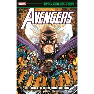Avengers Epic Collection: The Collection Obsession Graphic Novel