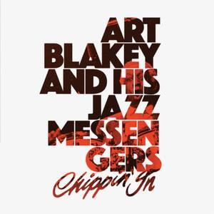 Art Blakey & His Jazz Messengers - Chippin' In 180g 2xLP (Clear)