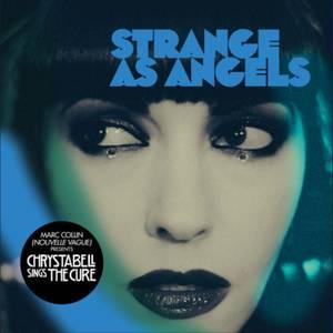 Strange As Angels - Chrystabell Sings the Cure LP