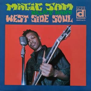 Magic Sam's Blues Band - West Side Soul LP