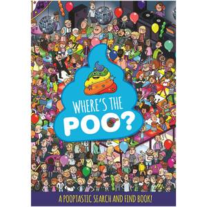 Where's the Poo? A Pooptastic Search and Find Book