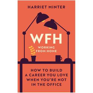 Working From Home - How to Build a Career Book