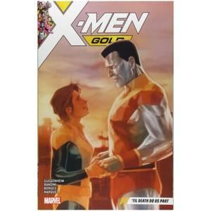 Marvel Comics X-men Gold Trade Paperback Vol 06 Til Death Do Us Part Graphic Novel