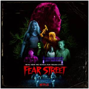 Waxwork - Fear Street: Parts 1-3 (Music From The Netflix Horror Trilogy Event) 3LP Multicolour