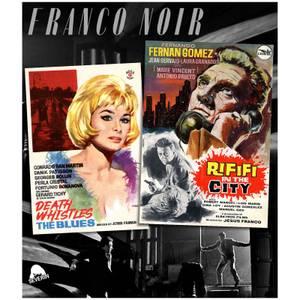 Franco Noir: Death Whistles The Blues / Rififi In The City