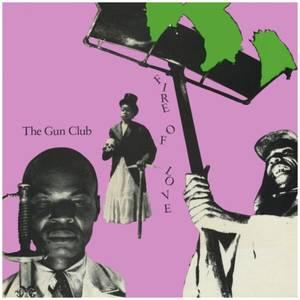 The Gun Club - Fire Of Love 2xLP