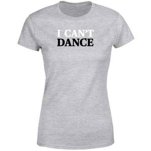 Genesis I Can't Dance Women's T-Shirt - Grey