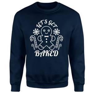 Let's Get Baked Unisex Sweatshirt - Navy