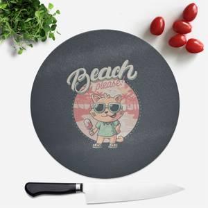 Beach Please Round Chopping Board