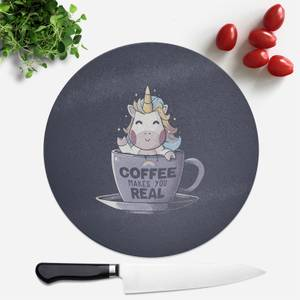 Coffee Makes You Real Round Chopping Board