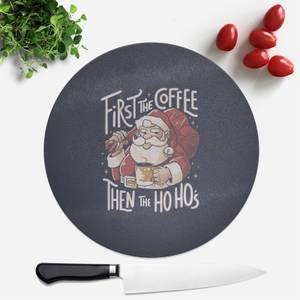 First The Coffee Round Chopping Board