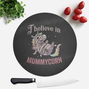 I Believe In Mummycorn Round Chopping Board