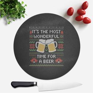 Its The Most Wonderful Time For A Beer Round Chopping Board