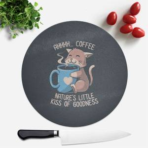 Nature's Little Kiss Of Goodness Round Chopping Board