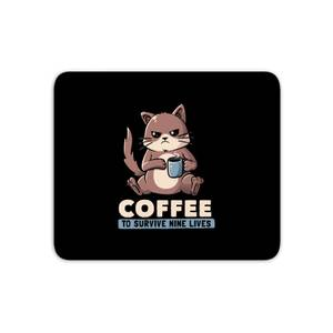 Coffee To Survive Nine Lives Mouse Mat