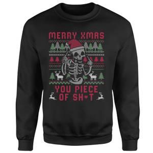 Merry Christmas You Piece Of Sh*T Unisex Sweatshirt - Black