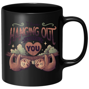 Hanging With You Mug - Black