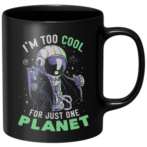 Too Cool For Just One Planet Mug - Black