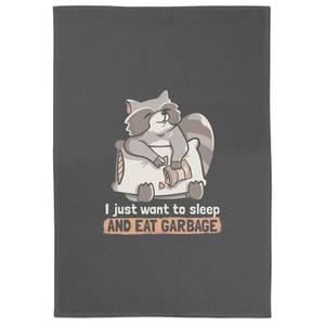 Sleep And Eat Garbage Tea Towel